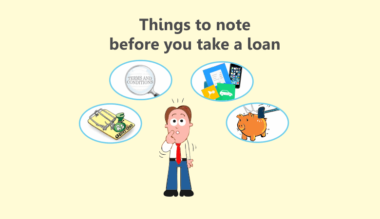 Basic Things To Note Before Taking A Loan